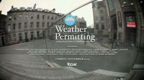 "Focus Skateshop's ""weather permitting"" trailer"