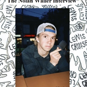 the Nolan Waller interview